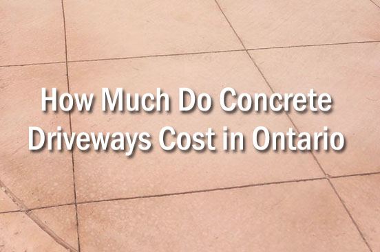 How Much Do Concrete Driveways Cost in Ontario | Markstone